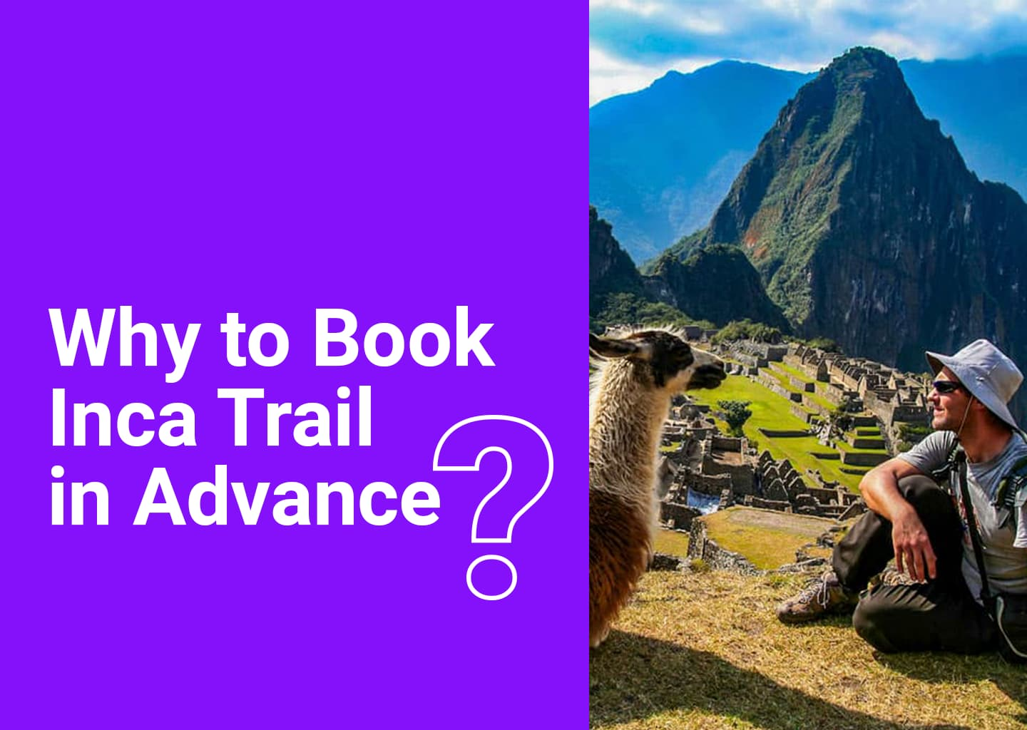 why to book inca trail in advance